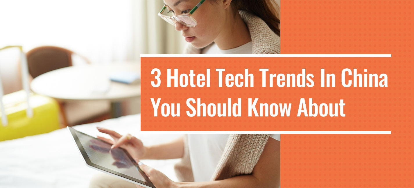 OpenKey-Blog_3 Hotel Tech Trends In China