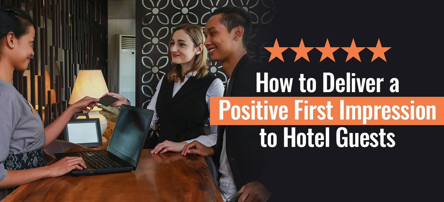 OpenKey-Blog_How-to-Deliver-a-Positive-First-Impression-to-Hotel-Guests1