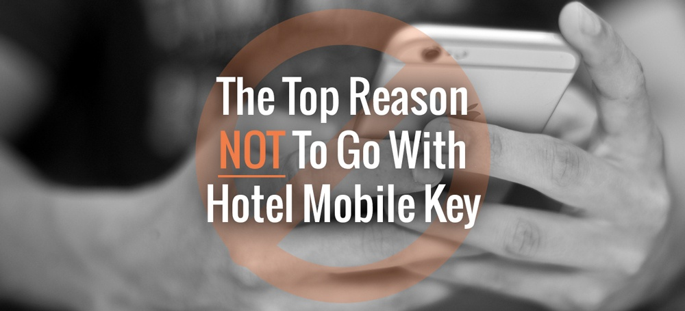 top-reason-not-to-use-mobile-key