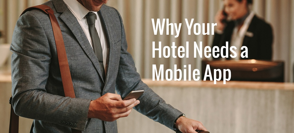 why-hotel-needs-mobile-app